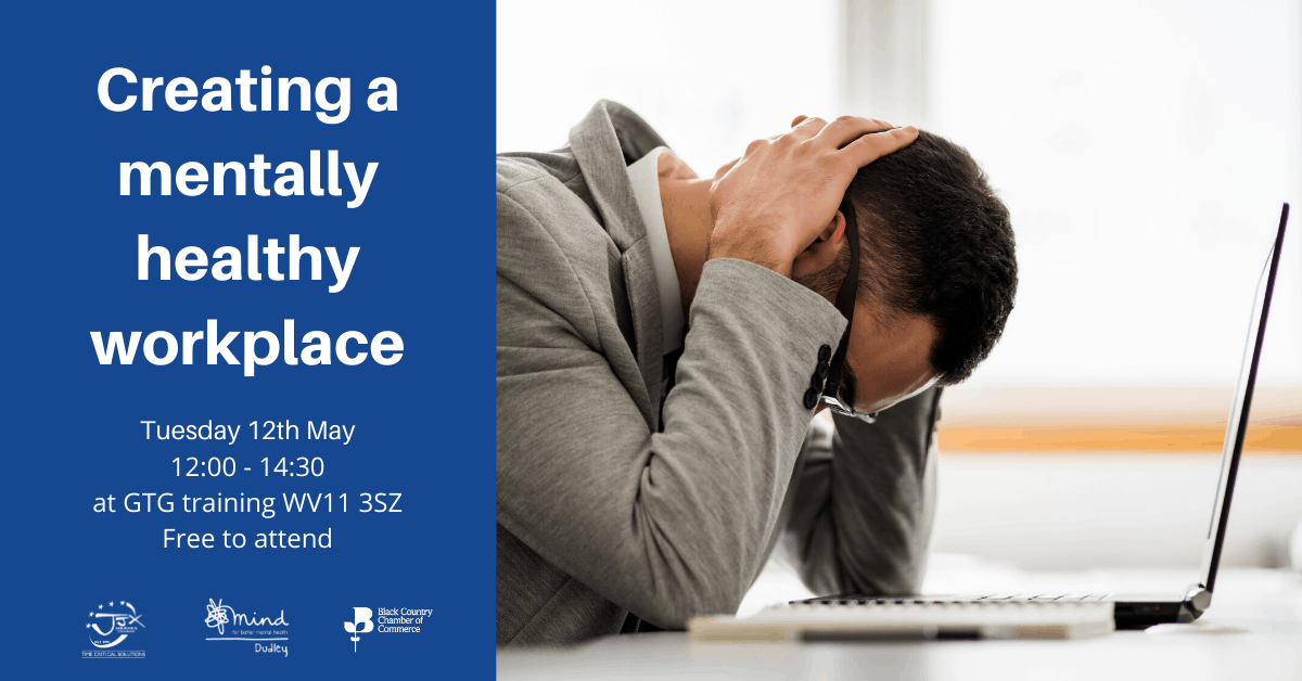 Black Country Business Festival – Creating a mentally healthy workplace